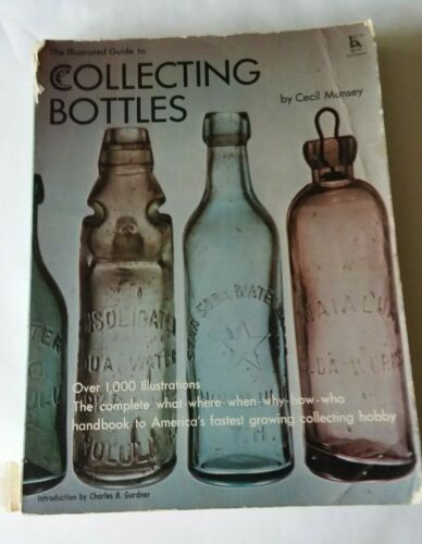 The Illustrated Guide to Collecting Bottles Munsey 1970