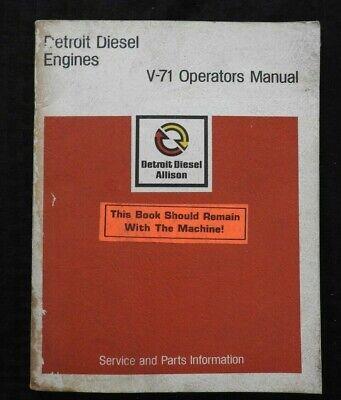 Detroit Diesel Motor Serie (1973 Detroit Diesel Serie V-71 Diesel Motor Bedienungsanleitung Sehr Gut Form)