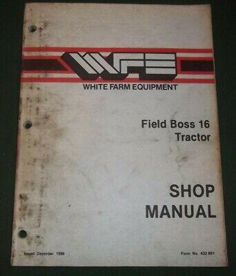 White Field Boss 16 Tractor Technical Service Repair Manual Oem Original