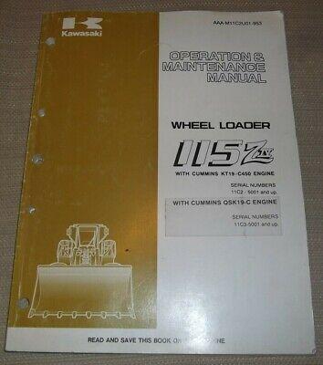 Kawasaki 115ziv Wheel Loader Operation Maintenance Manual W Qsk19-c Engine