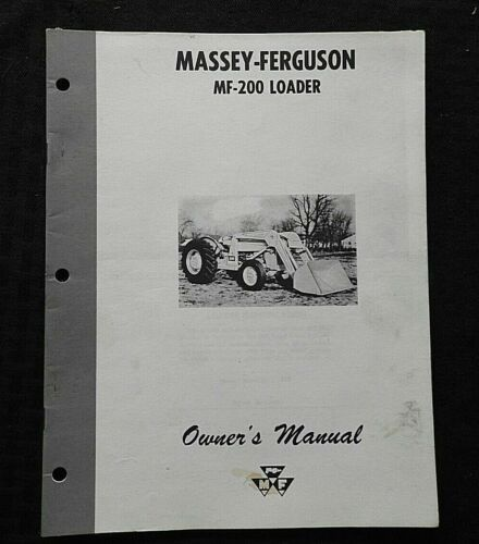 "MASSEY FERGUSON MF 35 50 65 202 203 204 TRACTOR ""MF 200 LOADER"" OPERATORS MANUAL"