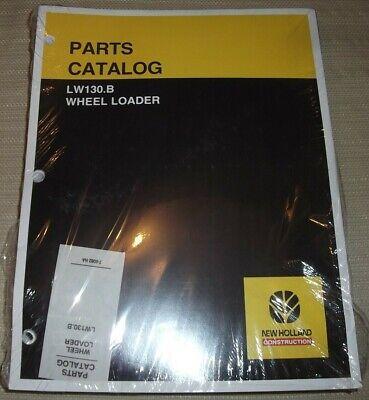New Holland Lw130.b Wheel Loader Parts Manual Book Catalog New