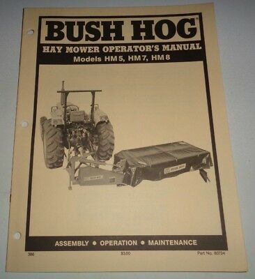 Bush Hog Hm5 Hm7 Hm8 Hay Mower Operators Operation Maintenance Manual Disc