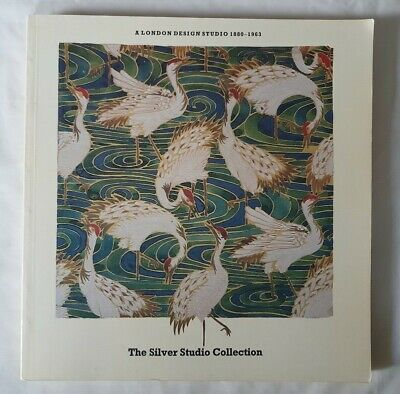 ART CATALOGUE BOOK THE SILVER LONDON STUDIO COLLECTION 1880-1963 ARTS & CRAFTS +