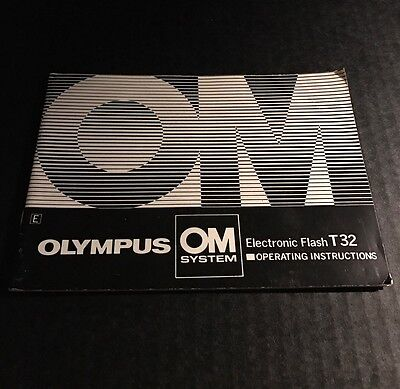 Vintage Olympus OM Electronic Flash T32 for SLR Cameras - Instructions Manual