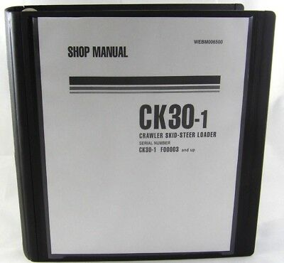 Komatsu Ck30-1 Crawler Skid-steer Track Loader Shop Repair Service Manual