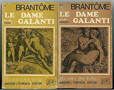BRANTOME LE DAME GALANTI 3 VOLL. AVANZINI E TORRACA 1967 I° EDIZ.