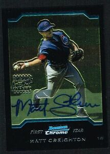 Matt-Creighton-signed-auto-2004-Topps-Bowman-Chrome-Certified-Autograph-Issue