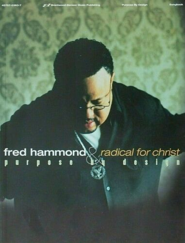 Fred Hammond & Radical for Christ PURPOSE BY DESIGN PVG Songbook NEW Christian