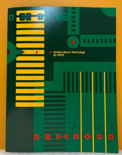 Pace Incorporated 1989 Surface Mount Technology Catalog.