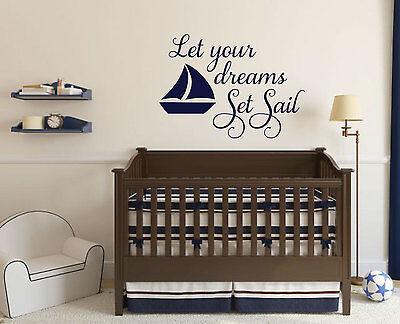 LET YOUR DREAMS SET SAIL Boat Nautical Vinyl Wall Decals Nursery Room Decor