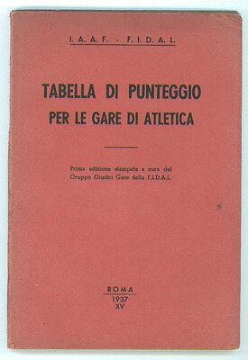 TABELLA DI PUNTEGGIO PER LE GARE DI ATLETICA I° EDIZIONE 1937 IAAF - FIDAL SPORT
