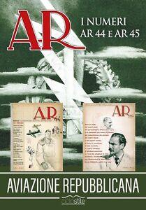 Aviazione-Repubblicana-I-numeri-AR-44-e-AR-45-Rarita-Rsi-Anr-aeronautica