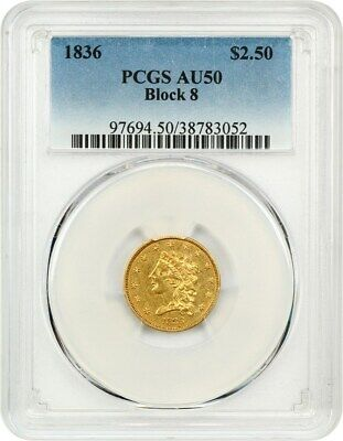 1836 $2 1/2 PCGS AU50 (Block 8) Classic Head Gold Type Coin