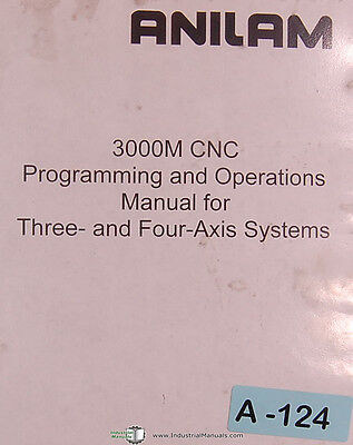 Anilam 3000m 3 4 Axis Systems 410 Page Cnc Programming Operations Manual