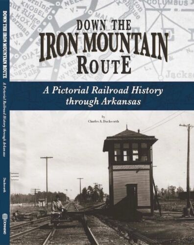Iron Mountain Railroad NEW book - Missouri Pacific Historical Society 250 photos