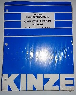 Kinze 50 Series Grain Auger Wagon Operators Parts Manual 306 New Old Stock