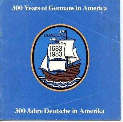 300 Years of Germans in America 1683-1983 Ills PB Two languages History Deutsche