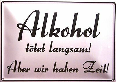 Alkohol Funschild Fun Schild Blechpostkarte Blechschild 10,5 x 14,8 cm