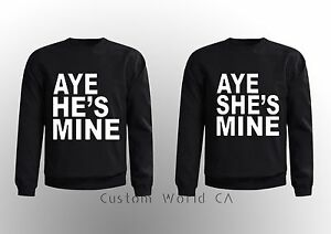 Couple-Matching-CREWNECK-SWEATSHIRT-Aye-shes-mine-Aye-hes-mine-super-cute