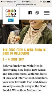 The Good Food & Wine Show Melbourne Sat 3 June x2 tix Altona North Hobsons Bay Area Preview