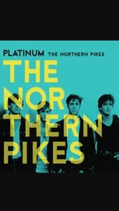 4 Tickets to The Northern Pikes