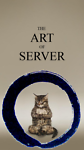 the Art of Server
