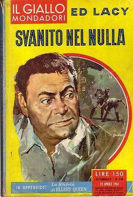 L- GIALLI MONDADORI N.638 SVANITO NEL NULLA - ED LACY ---- 1961 - B - ZGM21