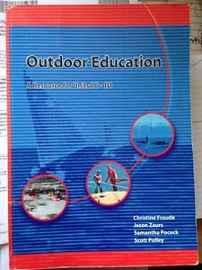 Outdoor Education Text Book Bayswater Bayswater Area Preview