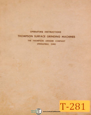 Thompson B And F Type Surface Grinder Operations Manual 1957