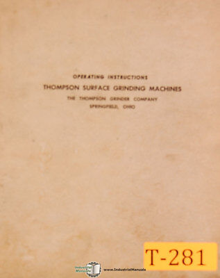 Thompson B F Type Hydraulic Surface Grinder Operating Instructions Manual