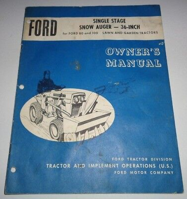Ford 36 Snow Auger Thrower Operators Parts Manual Fits 80 100 Tractor Se 9471