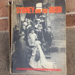 Sydney & the bush historical schooling book Freemans Reach Hawkesbury Area Preview
