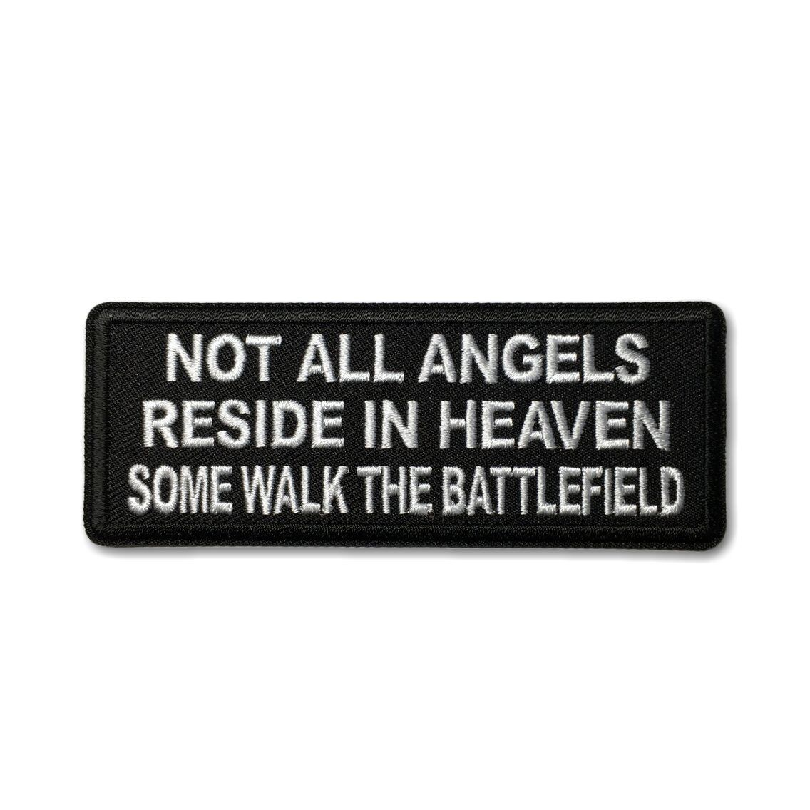Embroidered Not All Angels Reside in Heaven Sew or Iron on Patch Biker Patch