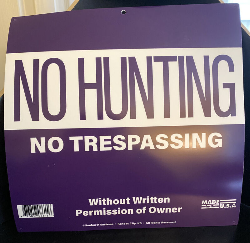 Two (2) No Hunting /  No Trespassing Signs | 2 for $10 | X