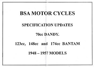 BSA DANDY 70cc & BANTAM 123 148 174cc MOTOR CYCLES SPEC UPDATES 1948 - 57 MODELS