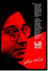 BILL HICKS ART PHOTO PRINT POSTER GIFT LSD STORY QUOTE