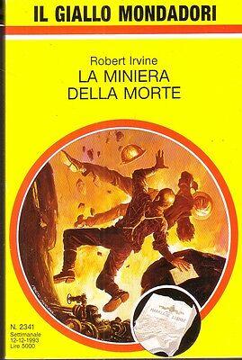 LA MINIERA DELLA MORTE GIALLI MONDADORI N.2341