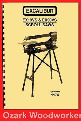 Excalibur EX19VS,EX30VS 19″ 30″ Scroll Saws Instructions & Parts Manual 1174