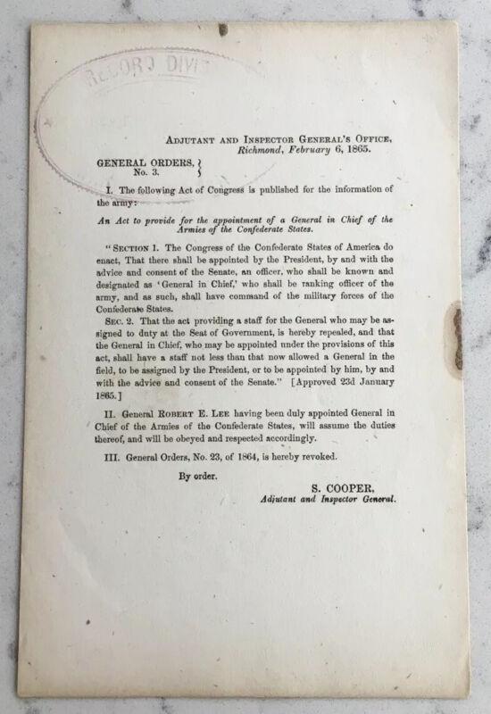 CIVIL WAR CONFEDERATE GENERAL ORDERS NO 3 ROBERT E LEE GENERAL APPOINMENT CSA