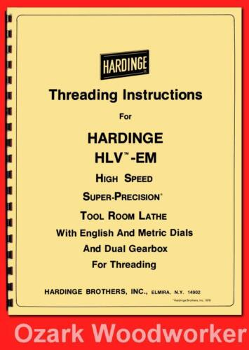 HARDINGE HLV-EM Threading Instructions Manual English Metric & Dual Gearbox 1126