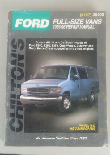 26402 FORD FULL-SIZE VANS CHILTON REPAIR MANUAL 1989-96(GAS AND DIESEL ENGINES)