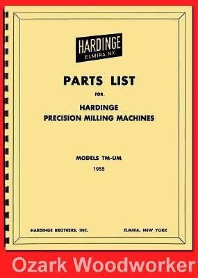 Hardinge Milling Machine Models Tm Um Parts Manual Below Serial 32273  1119