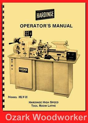 Hardinge Hlv-h High Speed Tool Room Lathe Operators Manual 60 1127