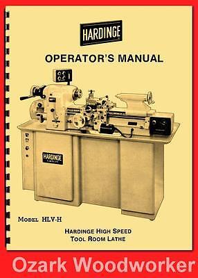 Hardinge Hlv-h High Speed Tool Room Lathe Operators Manual 60 1127