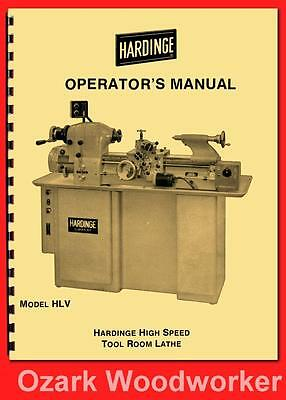 Hardinge Hlv Hlv-bk High Speed Tool Room Lathe Operators Manual 58 1125