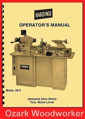 Hardinge Hlv Hlv-bk High Speed Tool Room Lathe Operators Manual 58 1125