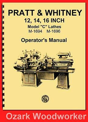 Pratt Whitney Model C Lathe 12 14 16 Instructions Operators Manual 1134