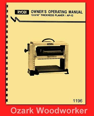 Ryobi 12-516 X 6 Wood Planer Model Ap-12 Instruction Parts Manual 1196