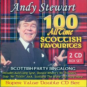 ANDY STEWART 100 ALL TIME SCOTTISH FAVOURITES 2 CD - SCOTTISH PARTY SINGALONG